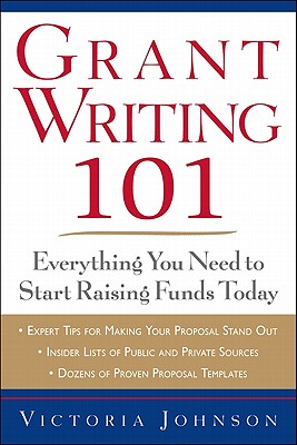 Grant Writing 101 By Johnson, Victoria