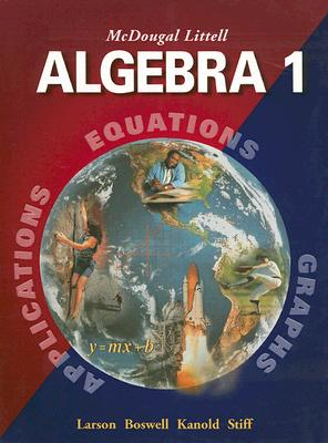Algebra 1, Grades 9-12 By Holt Mcdougal (COR)/ Boswell, Laurie/ Kanold, Timothy D./ Stiff, Lee