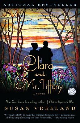 Clara and Mr. Tiffany By Vreeland, Susan