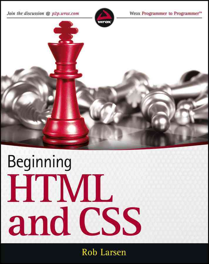 Beginning HTML and CSS By Larsen, Rob